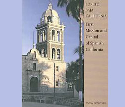 Spanish translation of Loreto, Baja California; First Mission and Capital of Spanish California.